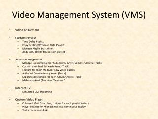 Video Management System (VMS)