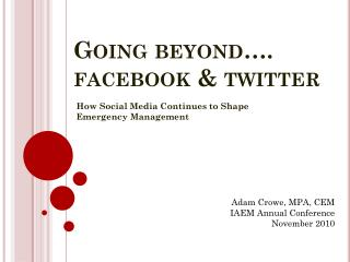 Going beyond…. facebook  & twitter