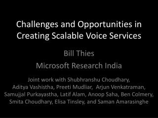 Challenges and Opportunities in Creating Scalable Voice Services