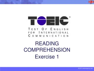 READING COMPREHENSION Exercise 1