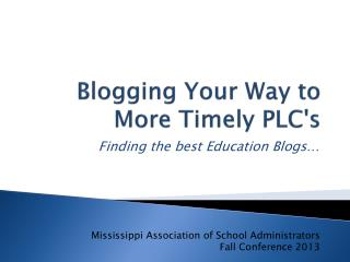 Blogging Your Way to More Timely PLC's