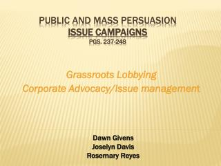 Public and Mass Persuasion Issue Campaigns  Pgs. 237-248