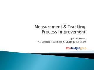Measurement & Tracking Process Improvement