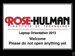 Laptop Orientation  2013