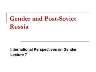 Gender and Post-Soviet Russia