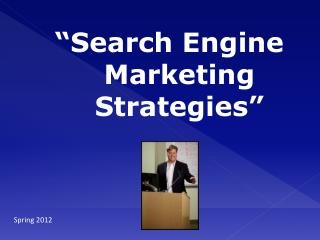 """Search Engine Marketing Strategies"""
