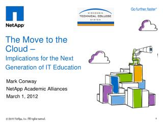 The Move to the Cloud –  Implications for the Next Generation of IT Education