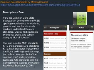 Common Core Standards by  MasteryConnect https://itunes.apple.com/us/app/common-core-standards/id439424555?mt=8