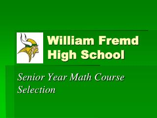 William  Fremd High School