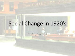 Social Change in 1920's
