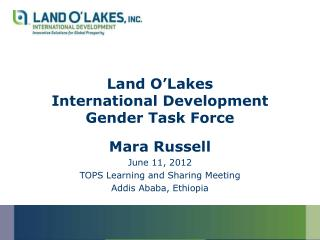 Land O'Lakes  International Development Gender Task Force