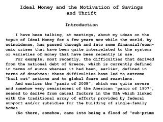 Ideal Money and the Motivation of Savings  and  Thrift Introduction