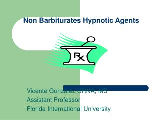 Non Barbiturates Hypnotic Agents