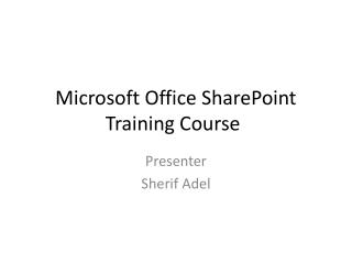 Microsoft Office SharePoint Training Course