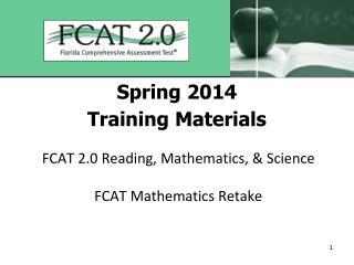 Spring 2014 Training Materials