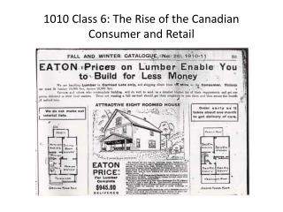 1010 Class 6: The Rise of the Canadian Consumer and Retail