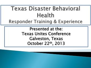 Texas Disaster Behavioral Health Responder Training & Experience