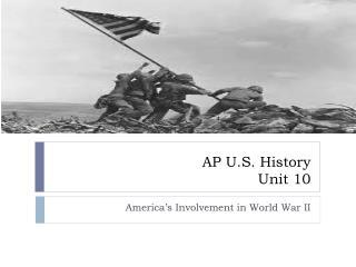 AP U.S. History Unit 10