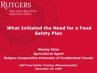 What Initiated the Need for a Food Safety Plan