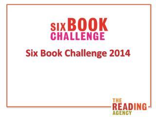 Six Book Challenge 2014