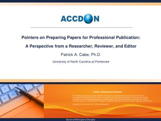 Pointers on Preparing Papers for Professional Publication: A Perspective from a Researcher, Reviewer, and Editor Patric