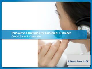 Innovative Strategies for Customer Outreach Global Summit of Women