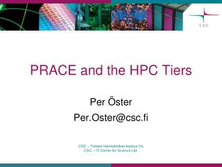 PRACE and the HPC Tiers
