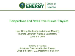 Perspectives and News from Nuclear Physics