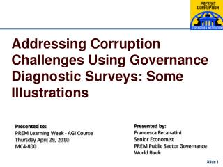 Addressing Corruption Challenges Using Governance Diagnostic Surveys: Some Illustrations