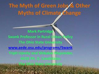 The Myth of Green Jobs & Other Myths of Climate Change