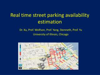 Real time street parking availability estimation