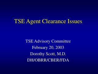 TSE Agent Clearance Issues