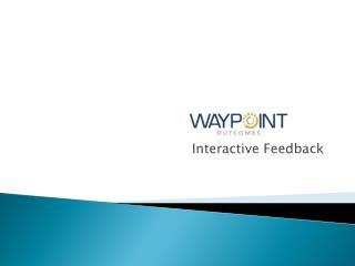 Interactive Feedback