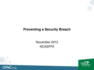 Preventing a Security Breach