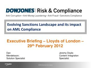Evolving Sanctions Landscape and its impact on AML Compliance