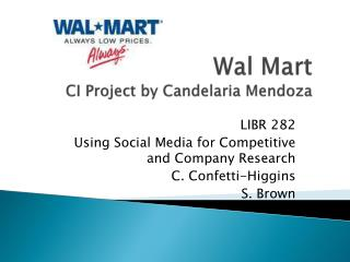 Wal  Mart CI Project by  Candelaria  Mendoza