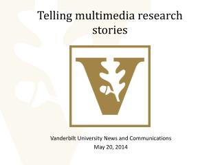 Telling multimedia research stories