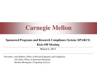 Sponsored  Programs and  Research Compliance System (SPARCS) Kick-Off Meeting March 6, 2013