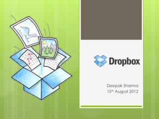 Deepak Sharma 15 th  August 2012