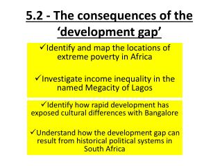 5.2 - The consequences of the 'development gap'
