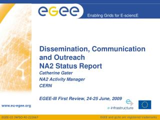 Dissemination, Communication and Outreach NA2 Status Report