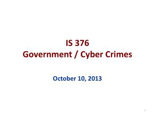 IS 376 Government / Cyber Crimes
