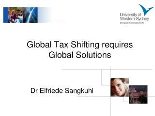 Global Tax Shifting requires Global Solutions
