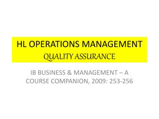 HL OPERATIONS MANAGEMENT QUALITY ASSURANCE