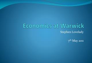 Economics at Warwick
