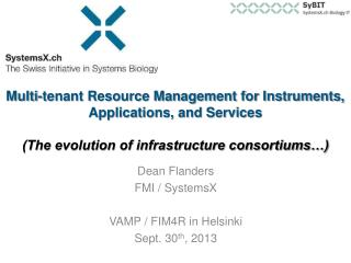 Multi-tenant Resource Management for Instruments, Applications, and Services (The evolution of infrastructure consortiu