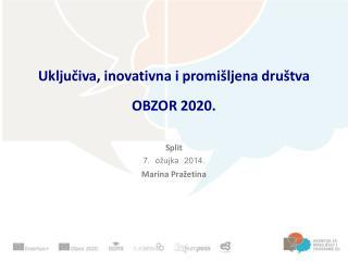 Uključiva, inovativna i promišljena društva  OBZOR  2020.