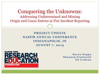 Conquering the Unknowns: Addressing Undetermined and Missing Origin and Cause Entries in Fire Incident Reporting