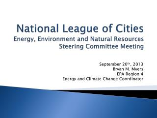 National League of Cities Energy, Environment and Natural Resources Steering Committee Meeting