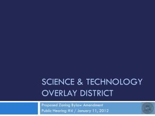 Science & Technology Overlay District
